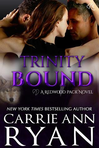 Trinity Bound by Carrie Ann Ryan