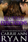 Blurred Expectations (Redwood Pack, #3.5)
