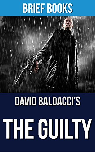 The Guilty: by David Baldacci | Summary & Analysis