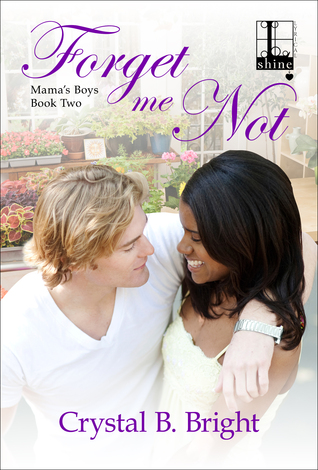Forget Me Not (Mama's Boys, #2)