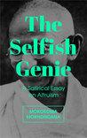 The Selfish Genie: A Satirical Essay on Altruism