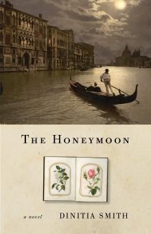The Honeymoon by Dinitia Smith
