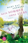Kein Sommer ohne Liebe by Mary Kay Andrews