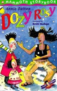Dozy Rosy (Mammoth Storybooks)
