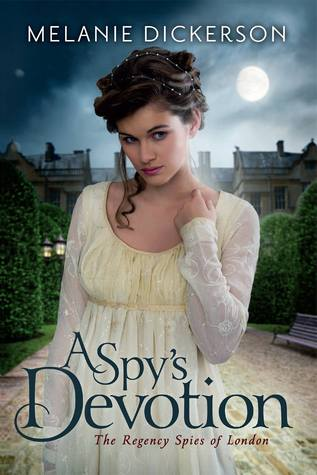 A Spy's Devotion (The Regency Spies of London, #1)