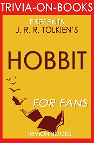 The Hobbit: A Novel by J.R.R. Tolkien (Trivia-On-Books)