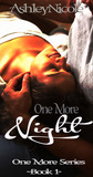 One More Night by AshleyNicole