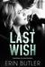 Last Wish (Remembering Kyle, #2)