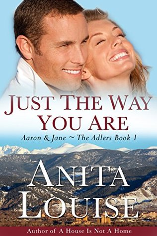 Just the Way You Are: Aaron & Jane (The Adlers #1)
