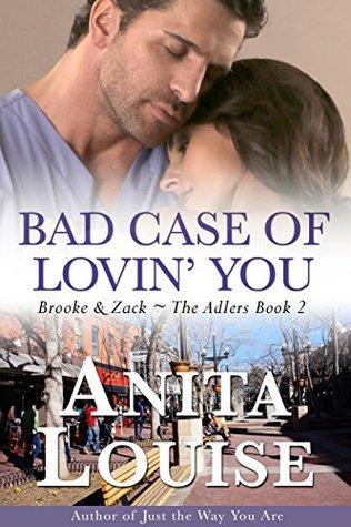 Bad Case of Lovin' You (The Adlers #2)