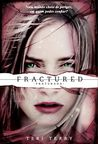 Fractured - Fratu...