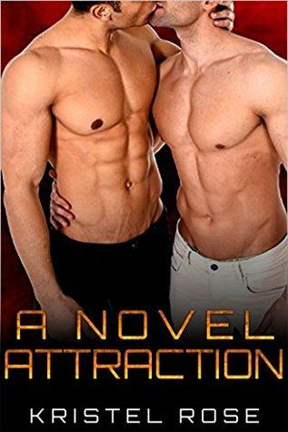 A Novel Attraction por Kristel Rose - MOBI FB2