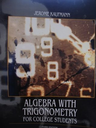 Algebra with Trigonometry for College Students Third Edition