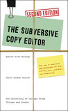 The Subversive Copy Editor, Second Edition by Carol Fisher Saller