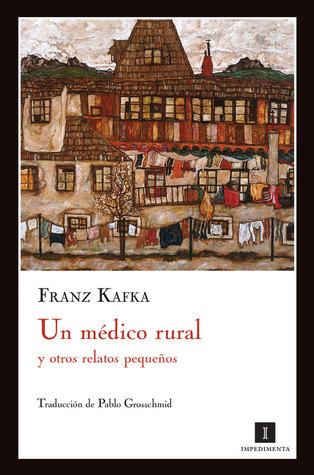 Un médico rural y otros relatos pequeños
