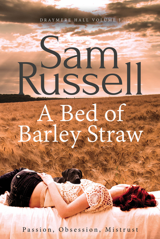 A Bed of Barley Straw by Sam Russell