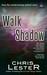 To Walk in Shadow: A Tale o...