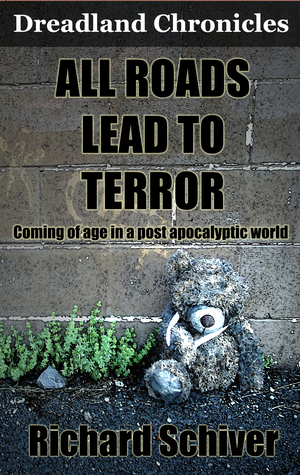 All Roads Lead to Terror(Dreadland Chronicles 1)