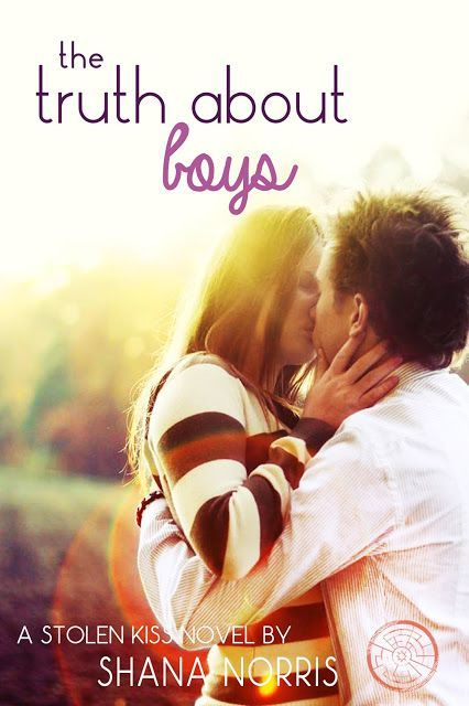 The Truth About Boys (Stolen Kiss, #3)