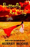 Butterfly Red Sky eBook, (Red Butterfly, #1)
