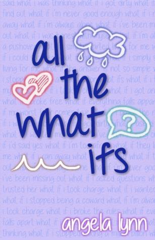 All The What Ifs by Angela Lynn