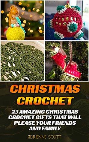Christmas Crochet: 23 Amazing Christmas Crochet Gifts That Will ...