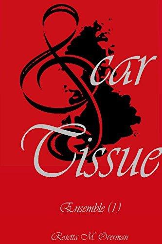 Scar Tissue (Ensemble Book 1)