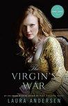 The Virgin's War by Laura Andersen