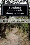 Southern Crossroads: Georgia Blues