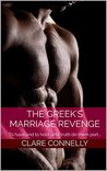 The Greek's Marriage Revenge (The Henderson Sisters #1)