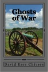 Ghosts of War: A Novel of the Civil War and Today