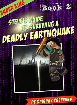 Steve's Guide to Surviving: a Deadly Earthquake: Book 2 PDF Free Download