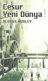 Cesur Yeni Dünya by Aldous Huxley