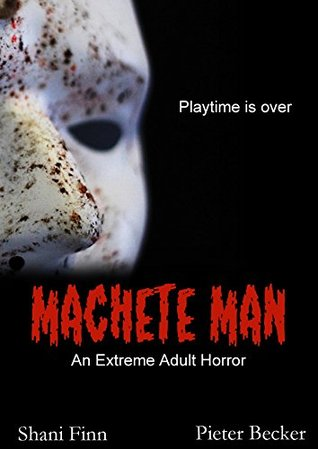 Machete Man - An Extreme Adult Horror