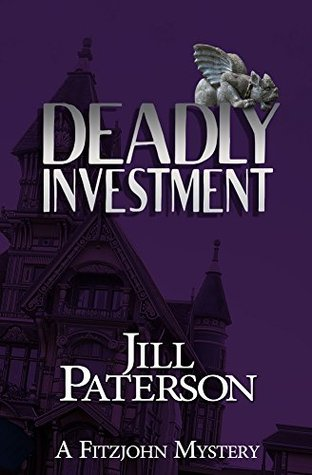 Deadly Investment (Alistair Fitzjohn, #5)