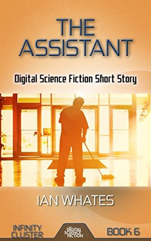 The Assistant (Infinity Cluster #6)