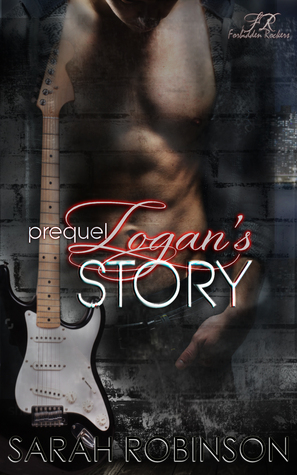 Logan's Story (Forbidden Rockers, #1)