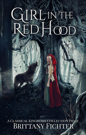 Girl in the Red Hood (The Classical Kingdoms, #4)