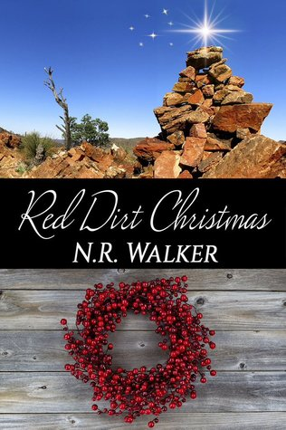 Red Dirt Christmas by N.R. Walker