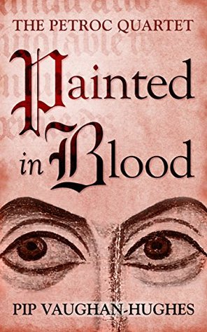 Painted in Blood (The Petroc Quartet Book 3)
