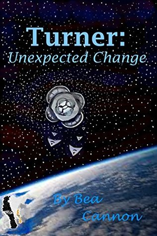 Turner: Unexpected Change (Spaceships and Magic Book 3)