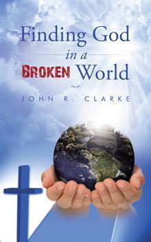 Finding God in a Broken World