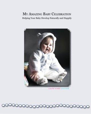 My Amazing Baby Celebration