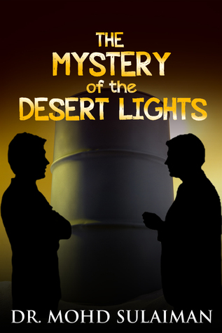 The Mystery of the Desert Lights