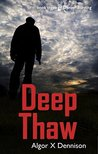 Deep Thaw (Denver Burning Book 3)