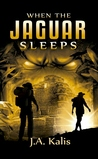 When The Jaguar Sleeps (The Curse Of Inca Gold Book 1)