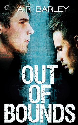 Out of Bounds by A.R. Barley