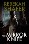 The Mirror Knife (Surfaeillance, #2)