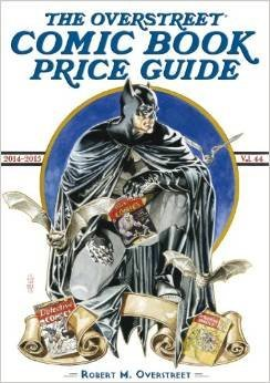 Overstreet Comic Book Price Guide: 2014-2015