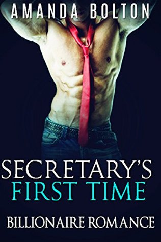 Secretary's First Time